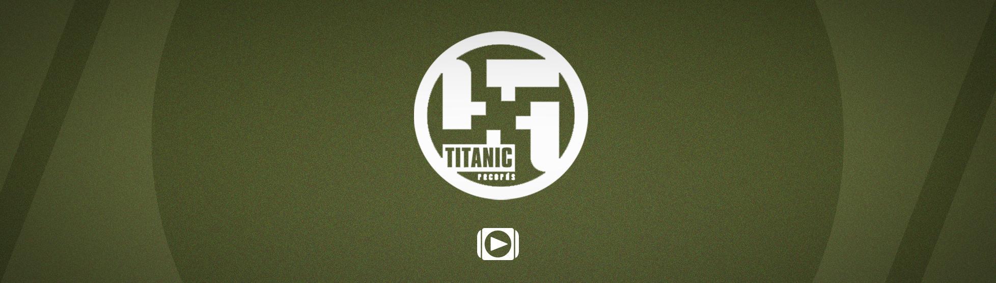 578c0384 Titanic Records Tracks - Artists - Hardstyle.com: Home of Hardstyle